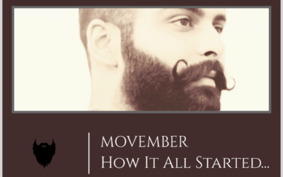 Movember – How it all began?